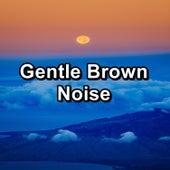 Gentle Brown Noise von Yoga
