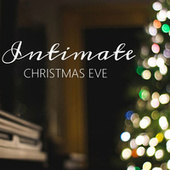 Intimate Christmas Eve von Various Artists