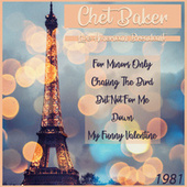 Live American Broadcast - 1981 (Live) von Chet Baker