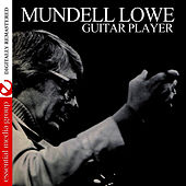 Guitar Player (Remastered) by Mundell Lowe