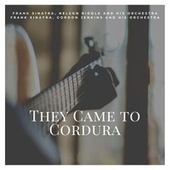 They Came to Cordura von Nelson Riddle Frank Sinatra