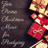 Zen Piano Christmas Music for Studying by Calm Music for Studying