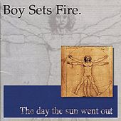 Day The Sun Went Out von Boysetsfire