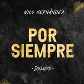 Por Siempre (Deluxe) de Nico Hernández