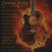 Live American Broadcast - 1990 (Live) von Conway Twitty