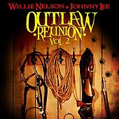 Outlaw Reunion Vol. 2 (Remastered) by Various Artists
