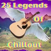 25 Legends of Chillout de Francesco Digilio