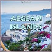 Aegean Islands de Ersin Ersavas