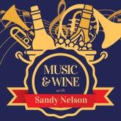 Music & Wine with Sandy Nelson von Sandy Nelson