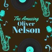 The Amazing Oliver Nelson von Oliver Nelson