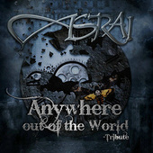 Anywhere out of the world - Tribute by Asrai