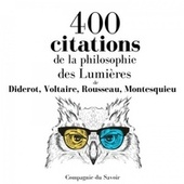 400 citations de la philosophie des Lumières (Les citations les plus inspirantes) von Diderot