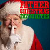 Father Christmas Favourites de Various Artists