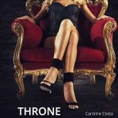 Throne by Caroline Costa