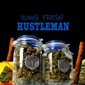 HUSTLEMAN by Yung - Fresh