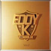 Flow Miami, Vol. 2 by Eddy-K