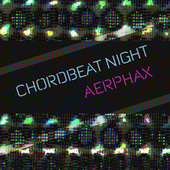 Chordbeat Night by aerphax