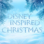 Disney Inspired Christmas von Various Artists