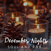 December Nights Soul And R&B by Various Artists