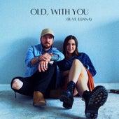 Old, With You von Kade W.
