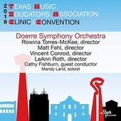 2019 Texas Music Educators Association (TMEA): Doerre Independent School Symphony Orchestra [Live] by Doerre Independent School Symphony Orchestra