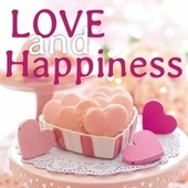Love and Happiness de Various Artists