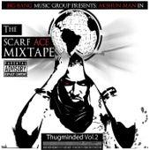 Thugminded Vol. 2 : Scarf Ace Mixtape by Akshun Man