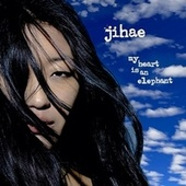 My Heart Is an Elephant de Jihae