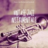 Classic Jazz Background Standards by Vintage Jazz Instrumentals