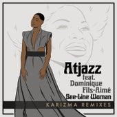 See-Line Woman (Karizma Remixes) by Atjazz