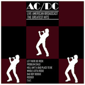 Live American Broadcast The Greatest Hits (Live) de AC/DC