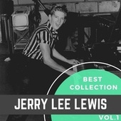 Best Collection Jerry Lee Lewis, Vol. 1 by Jerry Lee Lewis