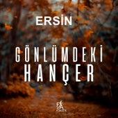 Gönlümdeki Hançer von Ersin Ertürk