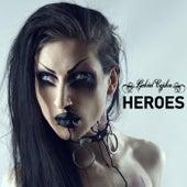 Heroes von Gabriel Cyphre