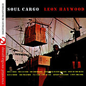Soul Cargo (Remastered) by Leon Haywood