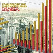 The Always Open Mouth de Fear Before
