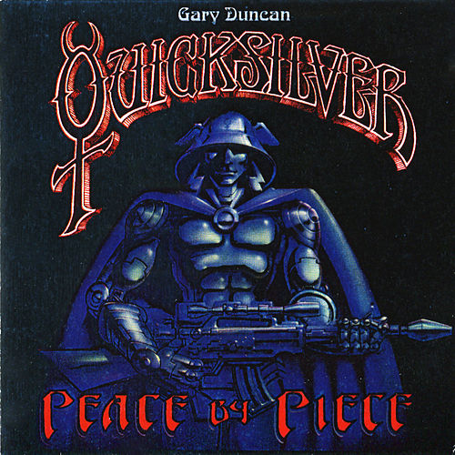 Peace By Piece by Quicksilver Messenger Service