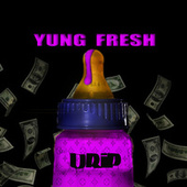 DRIP by Yung - Fresh