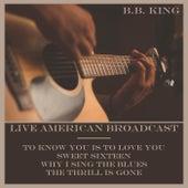 Live American Broadcast (Live) de B.B. King