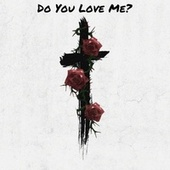 Do You Love Me? by Freddy