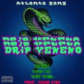 Drip Veneno von Atlanta Gang Mob