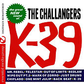 K-39 (Remastered) de The Challengers