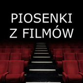 Piosenki z Filmów by Various Artists