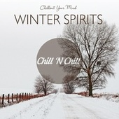 Winter Spirits: Chillout Your Mind von Various Artists