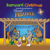 Barnyard Christmas From the Pen and Artistry of David Frizzell by David Frizzell