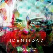 Identidad by Tuco