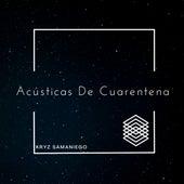 Acústicas De Cuarentena by Kryz Samaniego
