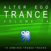 Alter Ego Trance Vol. 14 von Various Artists