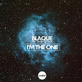 I'm The One (feat. Steven Lee Lewis) by Blaque