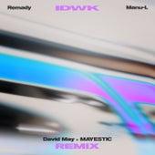 IDWK (David May & MAYESTIC Remix) von Remady